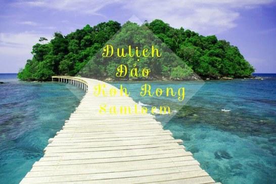 Hành trình đi đảo Koh Rong Samloem