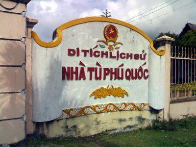 Du lịch Phú Quốc - Nhà tù Phú Quốc