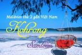 Thiên đường Kohrong Samloem – Một Maldives thứ hai