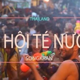 Vivu Thái Lan 2018 vào ngày tết cổ truyền Songkran