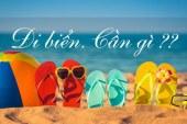 Danh sách những món đồ hữu ích khi đi du lịch biển vào mùa hè này