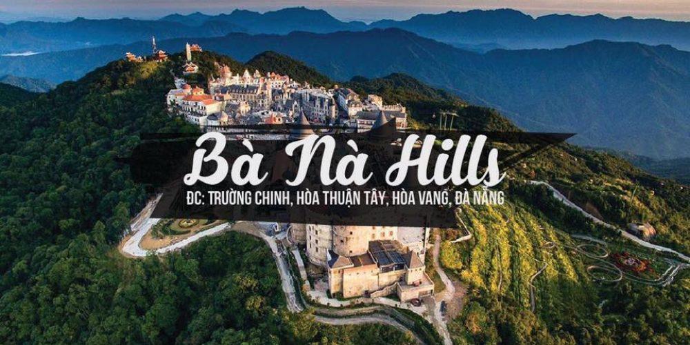 Chia sẻ kinh nghiệm du lịch Bà Nà Hill update 2018