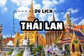 Đi Thái Lan nhất định phải thử qua 10 trải nghiệm này !