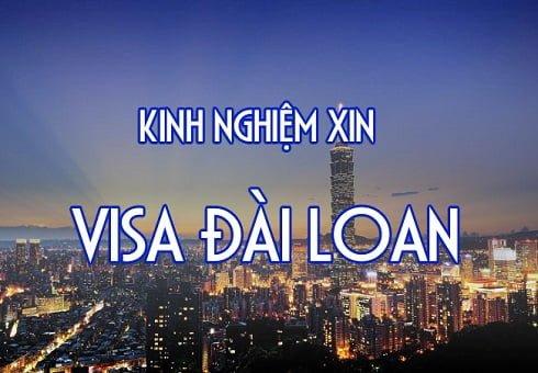 Cách xin Visa du lịch Đài Loan tự túc từ A - Z