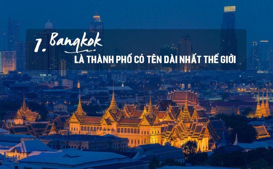 Tên thành phố dài nhất thế giới tại Bangkok