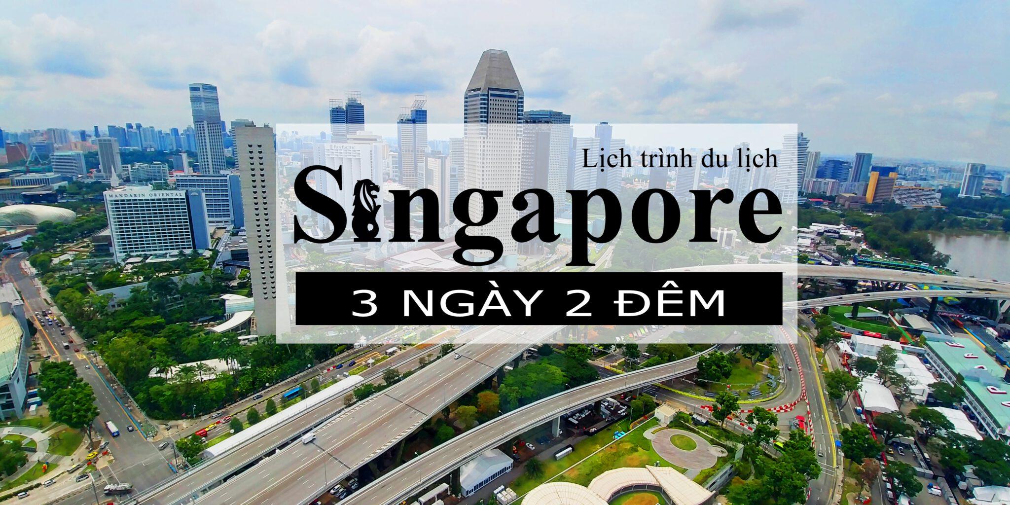 Du lịch Singapore 3N2D