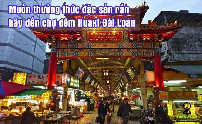 Khu chợ nổi tiếng với những món ăn được chế biến từ rắn.